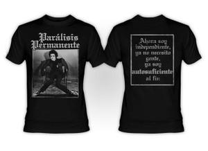 Paralisis Permanente - Autosuficiencia T-Shirt