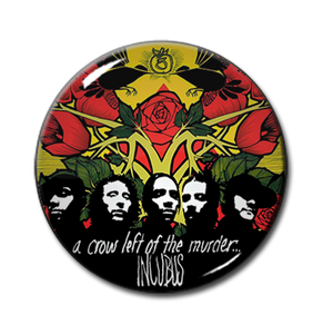 """Incubus - A Crow Left of the Murder 1"""" Pin"""