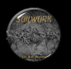"Soilwork - The Ride Majestic 1"" Pin"