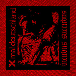 "Xmal Deutschland - Incubus Succubus 4x4"" Printed Patch"