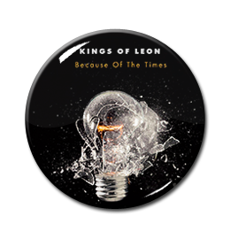 "Kings of Leon - Because of the Times 1.5"" Pin"