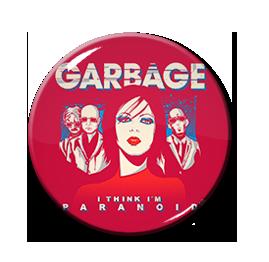 """Garbage - I Think I'm Paranoid 1.5"""" Pin"""