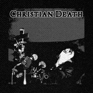 "Christian Death - Rozz Williams 4x4"" Printed Patch"