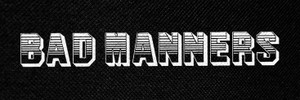 """Bad Manners Logo 5x2"""" Printed Patch"""