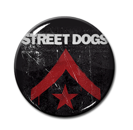 "Street Dogs - Street Dogs 1"" Pin"