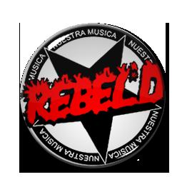 """Rebel'd - Nuestra Musica 1"""" Pin"""
