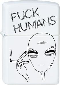Fuck Humans Alien White Lighter