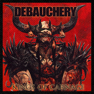 "Debauchery - Kings of Carnage 4x4"" Color Patch"