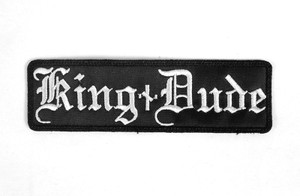 "King Dude Logo 5x1.5"" Embroidered Patch"