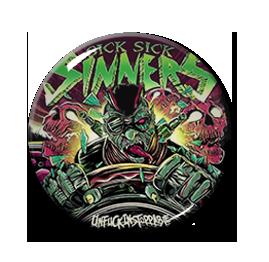 """Sick Sick Sinners - Unfuckinstoppable 1"""" Pin"""