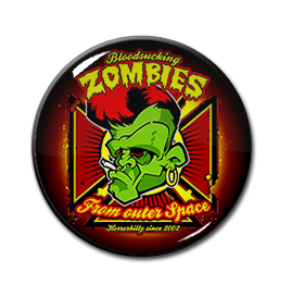 "Bloodsucking Zombies From Outer Space 1"" Pin"