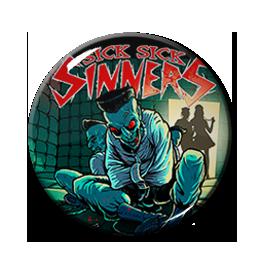 "Sick Sick Sinners - Hospital Hell 1"" Pin"