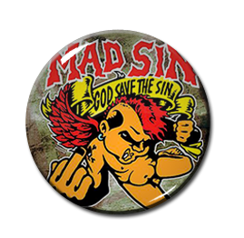 "Mad Sin - God Save The Sin 1"" Pin"