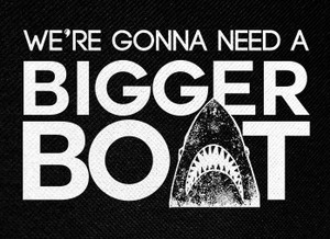 "Jaws - We're Gonna Need A Bigger Boat 5.5x4"" Printed Patch"