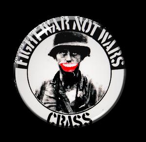 """Crass - Fight War Not Wars 1.5"""" Pin"""