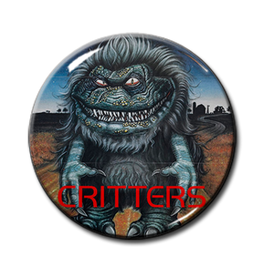 "Critters 1.5"" Pin"
