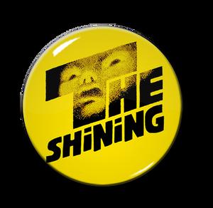 """The Shining 1.5"""" Pin"""