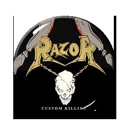 """Razor - Custom Killing 1.5"""" Pin"""