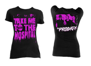 Prodigy - Take Me To The Hospital Blouse T-Shirt