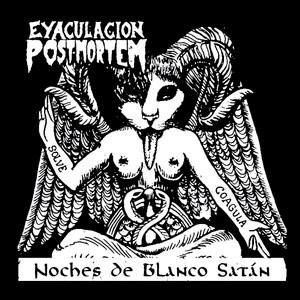 """Eyaculacion Postmortem - Noches de Blanco Satan 4x4"""" Printed Sticker"""