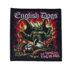 """English Dogs - The Thing with Two Heads 4x4"""" WOVEN Patch"""