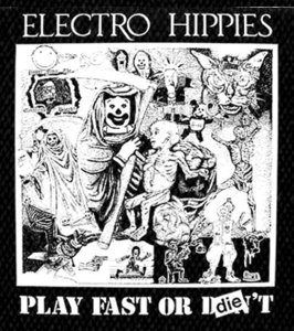 "Electro Hippies - Play Fast 5x4"" Printed Patch"