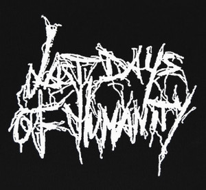 "Last Days of Humanity - Logo 5x4"" Printed Patch"