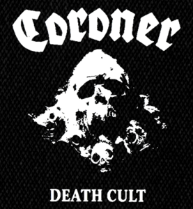 "Coroner - Death Cult 5X5"" Printed Patch"