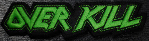 "Overkill - Green Logo 4x1"" Embroidered Patch"