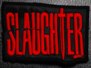 "Slaughter - Red Logo 4x3"" Embroidered Patch"