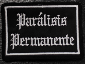 "Paralisis Permanente - Square Logo 4x2"" Embroidered Patch"