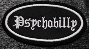 "Psychobilly - Oval 3x2"" Embroidered Patch"