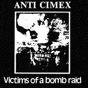 "Anti Cimex - Victims of a Bomb Raid 5x4"" Printed Patch"