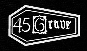 "45 Grave - Logo 4x7"" Printed Patch"