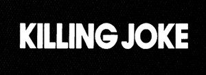 """Killing Joke - Logo 7x3"""" Printed Patch"""