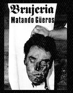 "Brujeria - Matando Güeros 4x5"" Printed Patch"