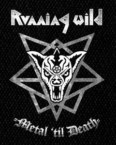 "Running Wild - Metal 'Til Death 4x5"" Printed Patch"