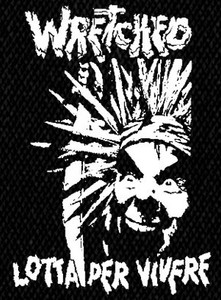 "Wretched - Lotta Per Vivere 4x6"" Printed Patch"