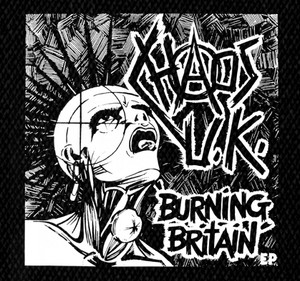"Chaos UK - Burning Britain 5x5"" Printed Patch"