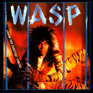 "W.A.S.P. - Inide the Electric Circus 4x4"" Color Patch"