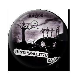 "Kaaos - Ristiinnaulittu Kaaos 1"" Pin"