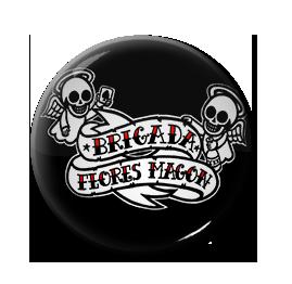 "Brigada Flores Magon 1"" Pin"