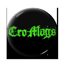 """Cro-Mags 1"""" Pin"""