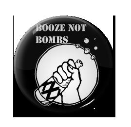 "Booze Not Bombs 1"" Pin"