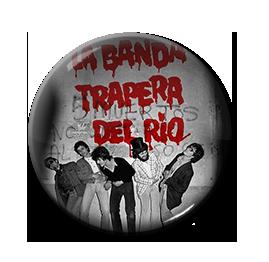 """La Banda Trapera Del Rio - S/T 1"""" Pin"""