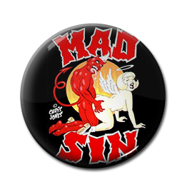 "Mad Sin - A Ticket Into the Underworld 1"" Pin"