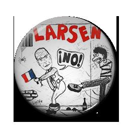 """Larsen - No! 1"""" Pin"""