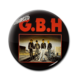 """Charged G.B.H. - The Clay Years 1"""" Pin"""