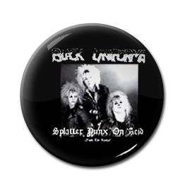 "Black Uniforms - Splatter Punx' on Acid 1"" Pin"