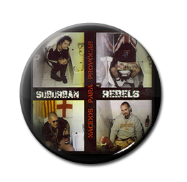 "Suburban Rebels - Nacidos Para Provocar 1"" Pin"